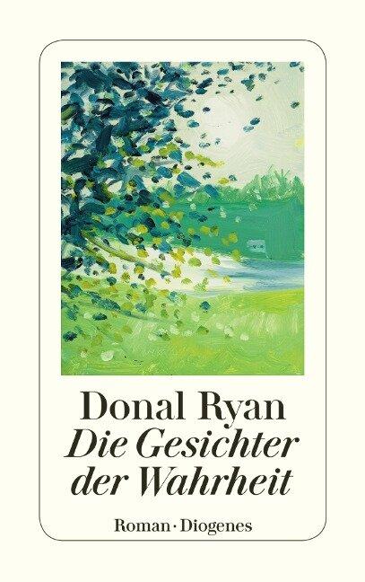 Die Gesichter der Wahrheit - Donal Ryan