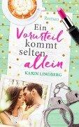 Ein Vorurteil kommt selten allein - Karin Lindberg