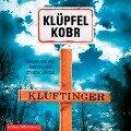 Kluftinger (Ein Kluftinger-Krimi 10) - Volker Klüpfel, Michael Kobr