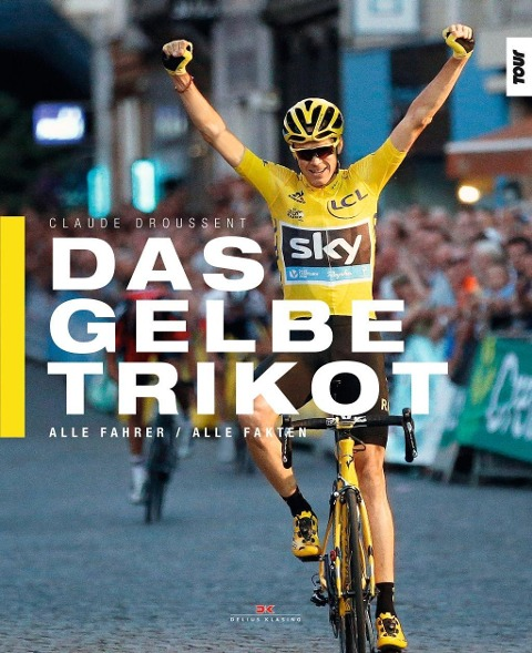 Das Gelbe Trikot - Claude Droussent