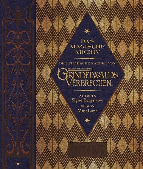 Das magische Archiv (Der filmische Zauber von Phantastische Tierwesen: Grindelwalds Verbrechen) - Signe Bergstrom