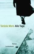 Alle Tage - Terézia Mora