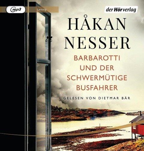 Barbarotti und der schwermütige Busfahrer - Håkan Nesser