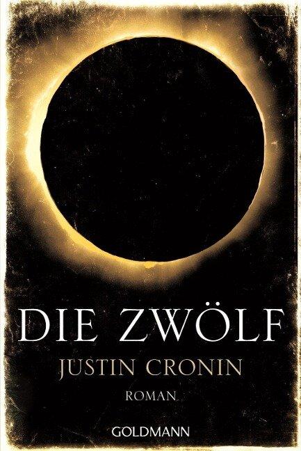 Die Zwölf - Justin Cronin