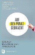 Auf den Punkt gebracht - Christine Büchner, Gerrit Spallek