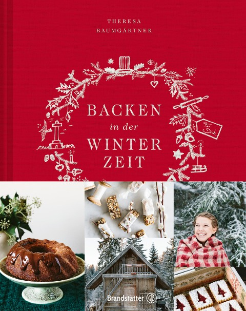 Backen in der Winterzeit - Theresa Baumgärtner