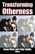 Transforming Otherness -