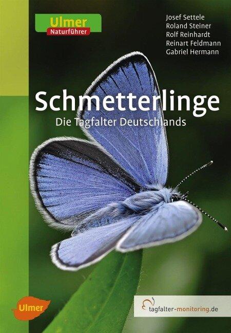 Schmetterlinge - Josef Settele, Roland Steiner, Rolf Reinhardt, Reinart Feldmann, Gabriel Hermann