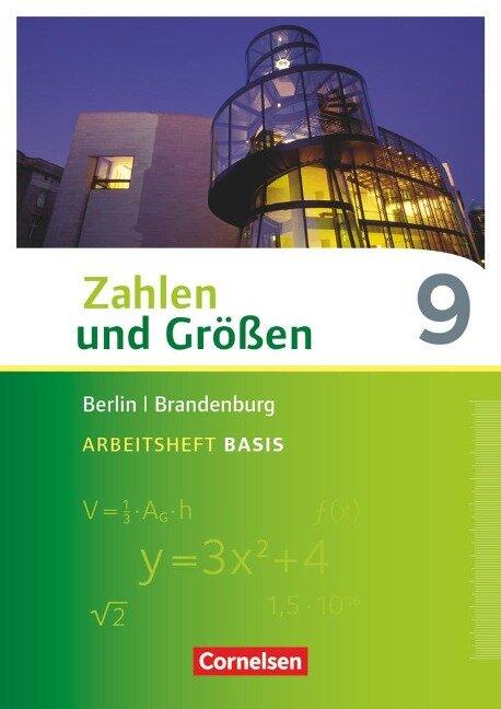 Zahlen und Größen 9. Schuljahr - Berlin und Brandenburg - Arbeitsheft Basis mit Online-Lösungen -