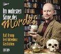 Im wahrsten Sinne des Mordes - Ralf Kramp