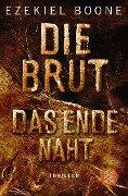 Die Brut 3 - Das Ende naht - Ezekiel Boone