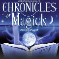 Chronicles of Magick: Moon Magick -