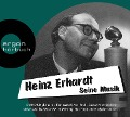 Heinz Erhardt - Seine Musik - Heinz Erhardt