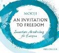 An Invitation to Freedom: Immediate Awakening for Everyone - Mooji