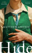Hide - Matthew Griffin