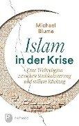 Islam in der Krise - Michael Blume