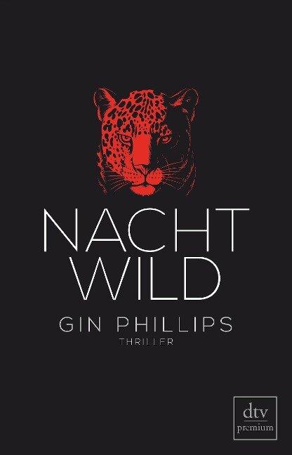 NACHTWILD - Gin Phillips