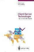 Client/Server-Technologie in der Unternehmenspraxis - Albert Karer, Bernd Muller