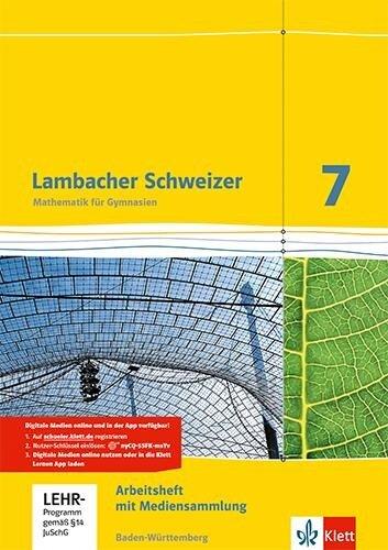 Lambacher Schweizer. 7. Schuljahr. Arbeitsheft plus Lösungsheft und Lernsoftware. Baden-Württemberg -