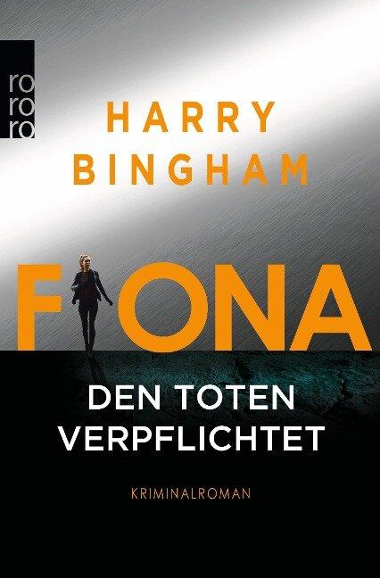 Fiona: Den Toten verpflichtet - Harry Bingham