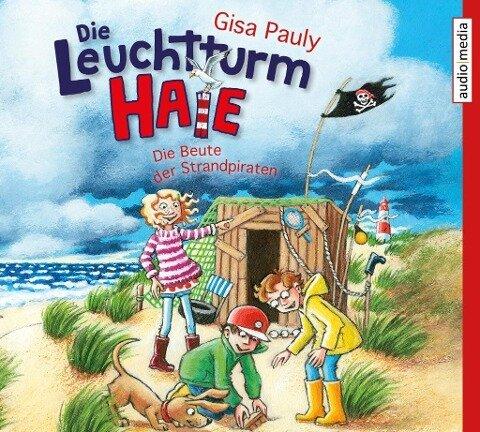 Die Leuchtturm-HAIE - Die Beute der Strandpiraten - Gisa Pauly