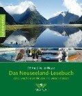 Das Neuseeland-Lesebuch - Dörthe Heyse, Volker Heyse