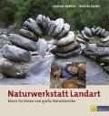 Naturwerkstatt Landart - Andreas Güthler, Kathrin Lacher