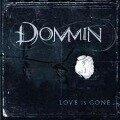 Love Is Gone - Dommin