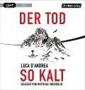 Der Tod so kalt - Luca D'Andrea