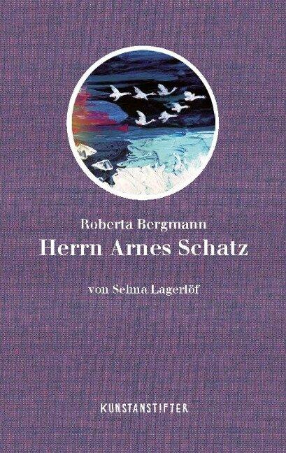 Herrn Arnes Schatz - Selma Lagerlöf