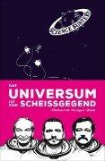 Das Universum ist eine Scheißgegend - Heinz Oberhummer, Martin Punitgam, Werner Gruber