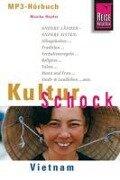Reise Know-How Hörbuch KulturSchock Vietnam - Monika Heyder