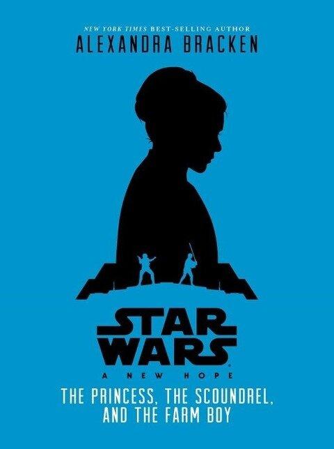 Star Wars: A New Hope - Alexandra Bracken