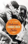 Furious Rush. Verbotene Liebe - S. C. Stephens