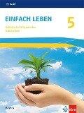 Einfach Leben 5. Ausgabe Bayern Mittelschule ab 2017 -