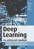 Deep Learning. Das umfassende Handbuch - Ian Goodfellow, Yoshua Bengio, Aaron Courville