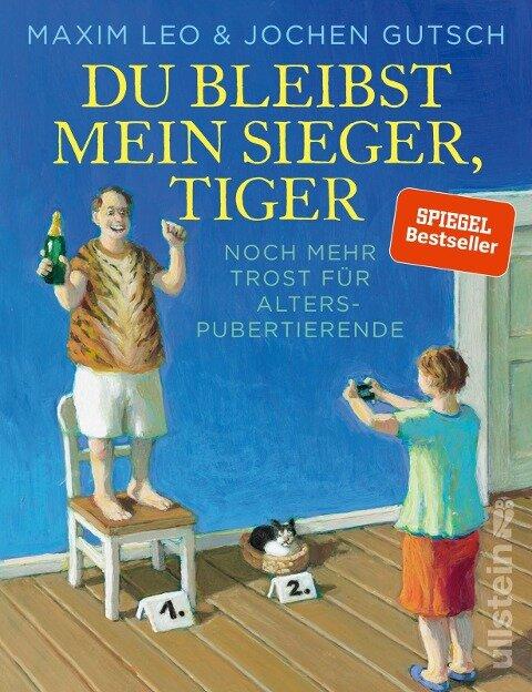Du bleibst mein Sieger, Tiger - Maxim Leo, Jochen Gutsch
