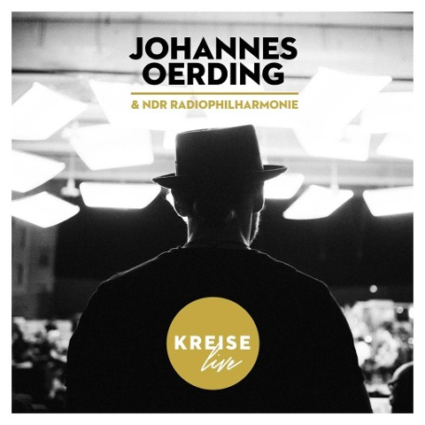 Johannes Oerding; Kreise Live - NDR Radiophilharmonie