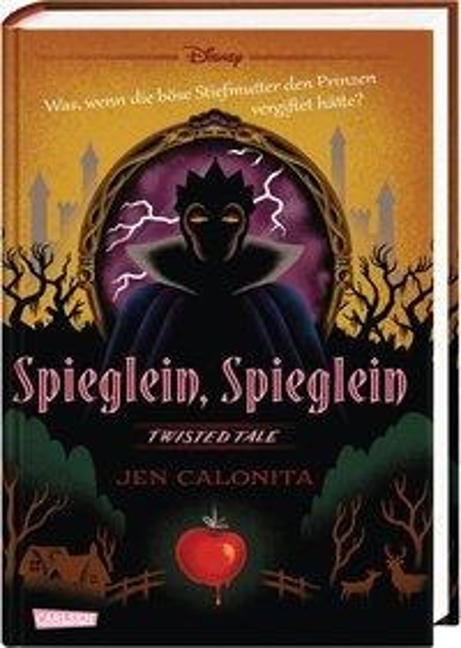 Disney - Twisted Tales: Spieglein, Spieglein - Walt Disney, Jen Calonita