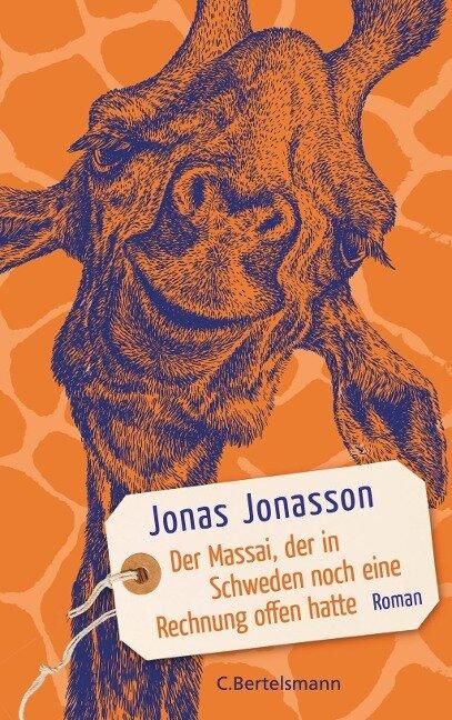 Der Massai, der in Schweden noch eine Rechnung offen hatte - Jonas Jonasson
