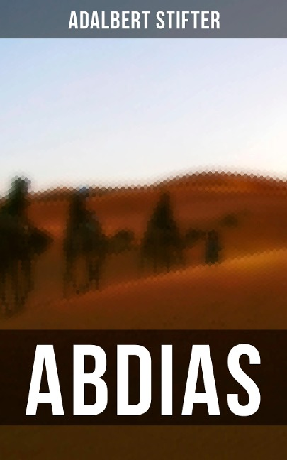 ABDIAS - Adalbert Stifter