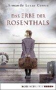 Das Erbe der Rosenthals - Armando Lucas Correa