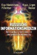 Russische Informationsmedizin - Olga Häusermann Potschtar, Klaus Jürgen Becker
