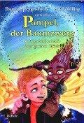 Pumpel, der Baumzwerg - Auf der Suche nach dem großen Glück - Sandy Mölling, Dagmar Sprenger-Fuchs