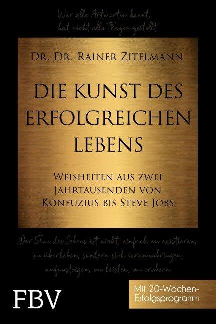 Die Kunst des erfolgreichen Lebens - Rainer Zitelmann