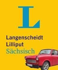 Langenscheidt Lilliput Sächsisch - im Mini-Format -
