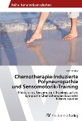 Chemotherapie-induzierte Polyneuropathie und Sensomotorik-Training - Kathrin May