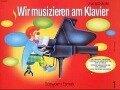 Wir musizieren am Klavier 1 - John W. Schaum