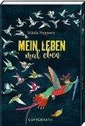 Mein Leben, mal eben - Nikola Huppertz