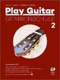 Play Guitar Gitarrenschule 2 - Michael Langer, Ferdinand Neges